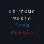 v/a - extreme music from russia
