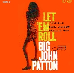 big john patton - let 'em roll