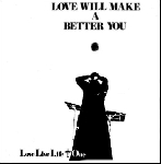 love live life + one  - love will make a better you