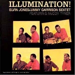 elvin jones - jimmy garrison sextet featuring mccoy tyner - illumination