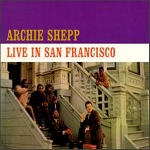archie shepp - live in san francisco (180 gr.)