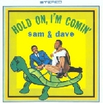 sam & dave - hold on, i'm coming