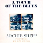 archie shepp - a touch of the blues