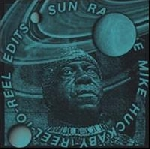 sun ra - the mike huckaby reel-to-reel edits vol.2