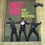the kelly brothers - sweet soul