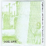 coil - megalithomania! (live 12th october 2002, the conway hall, london)