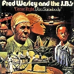 fred wesley and the jb's - damn right i am somebody