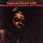 rahsaan roland kirk - natural black inventions: root strata