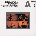 art ensemble of chicago - a.a.c.m., great black music - a jackson in your house (180 gr.)