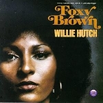 willie hutch - foxy brown (o.s.t)
